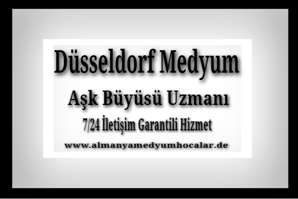 Almanya Düsseldorf Medyum Hoca