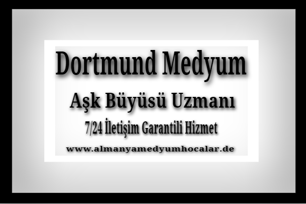 Almanya Dortmund Medyum Hoca